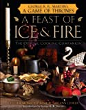 「A Feast of Ice and Fire: The Official Game of Thrones Companion Cookbook (English Edition)」のサムネイル画像
