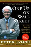 「One Up On Wall Street: How To Use What You Already Know To Make Money In (English Edition)」のサムネイル画像
