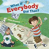 「What If Everybody Did That? (What If Everybody? Series)」のサムネイル画像