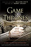 「Game of Thrones and Philosophy: Logic Cuts Deeper Than Swords (The Blackwell Philosophy and Pop Cult...」のサムネイル画像