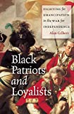 「Black Patriots and Loyalists: Fighting for Emancipation in the War for Independence (English Edition...」のサムネイル画像