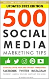 「500 Social Media Marketing Tips: Essential Advice, Hints and Strategy for Business: Facebook, Twitte...」のサムネイル画像