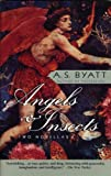 「Angels & Insects: Two Novellas (Vintage International)」のサムネイル画像