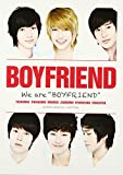 "We are ""BOYFRIEND"