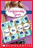 「Save the Cupcake!: A Wish Novel (Confectionately Yours #1) (English Edition)」のサムネイル画像