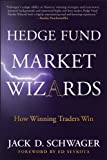 「Hedge Fund Market Wizards: How Winning Traders Win (English Edition)」のサムネイル画像