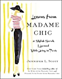 「Lessons from Madame Chic: 20 Stylish Secrets I Learned While Living in Paris (English Edition)」のサムネイル画像