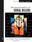 「The Encyclopedia of Serial Killers: A Study of the Chilling Criminal Phenomenon from the Angels of D...」のサムネイル画像