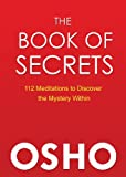 「The Book of Secrets: 112 Meditations to Discover the Mystery Within (English Edition)」のサムネイル画像