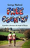 「Free Country: A Penniless Adventure the Length of Britain (English Edition)」のサムネイル画像