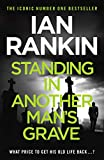 Standing in Another Man's Grave: A John Rebus Novel