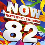 「Vol. 82-Now That's What I Call Music!」のサムネイル画像