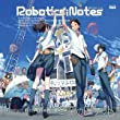 ROBOTICS;NOTES ドラマCD