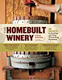 「The Homebuilt Winery: 43 Projects for Building and Using Winemaking Equipment (English Edition)」のサムネイル画像
