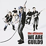 the ultimate WE ARE GUILD9