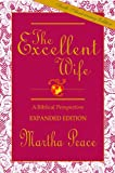 「The Excellent Wife: A Biblical Perspective (English Edition)」のサムネイル画像