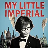「MY LITTLE IMPERIAL」のサムネイル画像