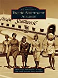 Pacific Southwest Airlines (Images of Aviation) (English Edition)