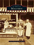 Malvern (Images of America) (English Edition)