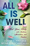 「All Is Well: Heal Your Body with Medicine, Affirmations, and Intuition」のサムネイル画像