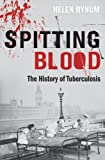 「Spitting Blood: The history of tuberculosis」のサムネイル画像