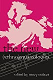 「The New (Ethno)musicologies (Europea: Ethnomusicologies and Modernities)」のサムネイル画像