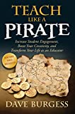 「Teach Like a PIRATE: Increase Student Engagement, Boost Your Creativity, and Transform Your Life as ...」のサムネイル画像
