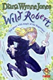 「Wild Robert (Red Storybook)」のサムネイル画像