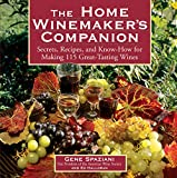 「The Home Winemaker's Companion: Secrets, Recipes, and Know-How for Making 115 Great-Tasting Wines (E...」のサムネイル画像