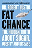 「Fat Chance: The bitter truth about sugar (English Edition)」のサムネイル画像