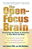 「The Open-Focus Brain: Harnessing the Power of Attention to Heal Mind and Body」のサムネイル画像