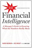 「Financial Intelligence, Revised Edition: A Manager's Guide to Knowing What the Numbers Really Mean」のサムネイル画像