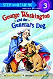 「George Washington and the General's Dog (Step into Reading)」のサムネイル画像