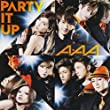 AAA CD+DVD「PARTY IT UP」