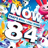 「Vol. 84-Now That's What I Call Music!」のサムネイル画像