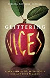 「Glittering Vices: A New Look at the Seven Deadly Sins and Their Remedies」のサムネイル画像