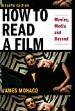 「How To Read a Film: Movies, Media, and Beyond (English Edition)」のサムネイル画像