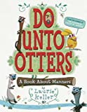 「Do Unto Otters: A Book About Manners」のサムネイル画像