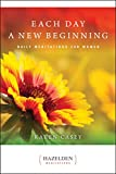 「Each Day a New Beginning: Daily Meditations for Women (Hazelden Meditations) (English Edition)」のサムネイル画像