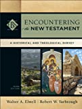 「Encountering the New Testament (Encountering Biblical Studies): A Historical and Theological Survey」のサムネイル画像