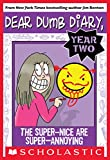 「Dear Dumb Diary Year Two #2: The Super-Nice Are Super-Annoying」のサムネイル画像