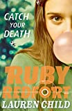 「Catch Your Death (Ruby Redfort, Book 3)」のサムネイル画像