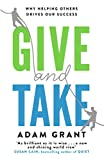 「Give and Take: A Revolutionary Approach to Success (English Edition)」のサムネイル画像
