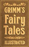 「Grimm's Fairy Tales: Complete and Illustrated (English Edition)」のサムネイル画像