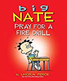 「Big Nate: Pray for a Fire Drill (English Edition)」のサムネイル画像
