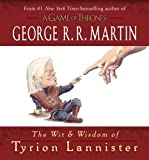 「The Wit & Wisdom of Tyrion Lannister (A Song of Ice and Fire)」のサムネイル画像