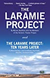 「The Laramie Project and The Laramie Project: Ten Years Later (English Edition)」のサムネイル画像