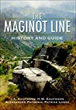 「The Maginot Line: History and Guide (English Edition)」のサムネイル画像