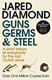 「Guns, Germs And Steel: A Short History of Everbody for the Last 13000 Years (English Edition)」のサムネイル画像