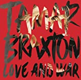 Love And War / Tamar Braxton